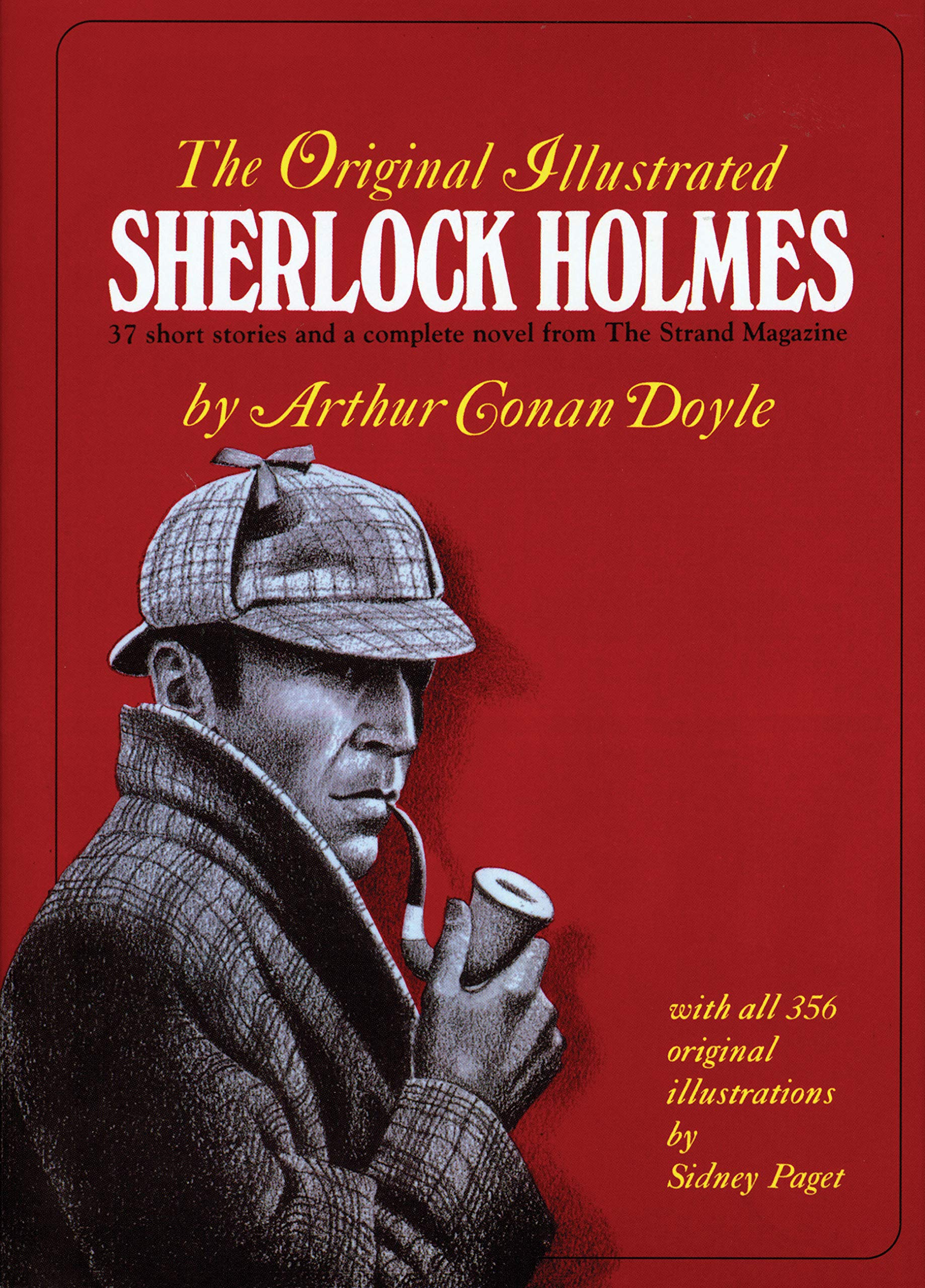 The Original Illustrated Sherlock Holmes: Arthur Conan Doyle, Sidney