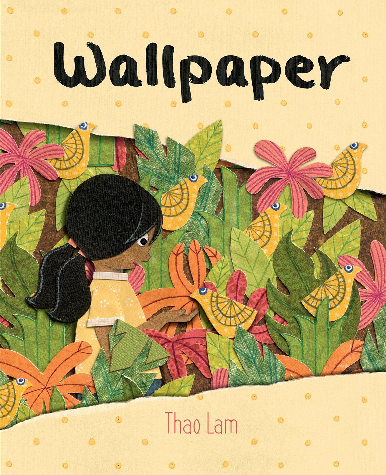Wallpaper: Thao Lam: 9781771472838: Amazon.com: Books