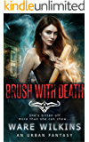 Brush With Death: A Sadie Salt Urban Fantasy (Sadie Salt Series)