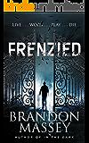 Frenzied - A Suspense Thriller