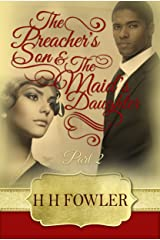The Preacher's Son and the Maid's Daughter 2 (Preacher's Son, Maid's Daughter) Kindle Edition