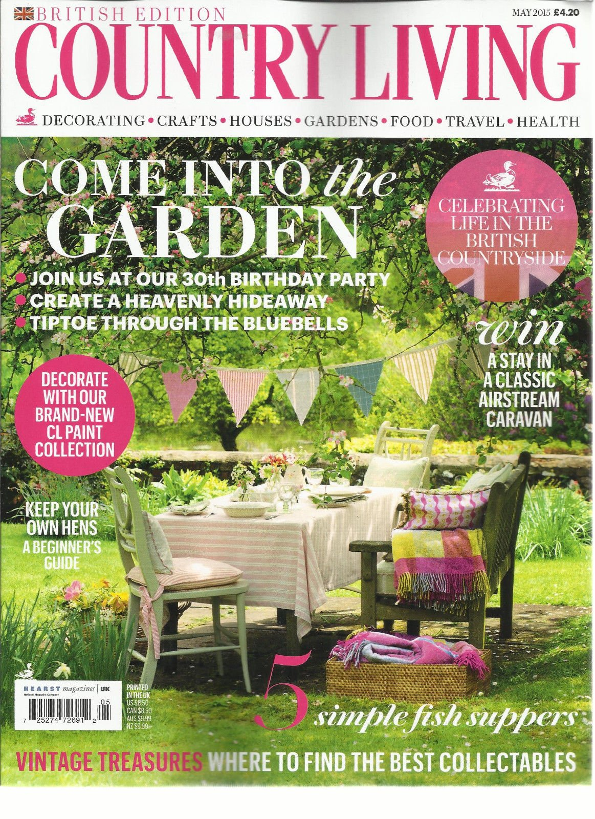 COUNTRY LIVING MAGAZINE, BRITISH EDITION MAY, 2015 (COME INTO THE GARDEN)