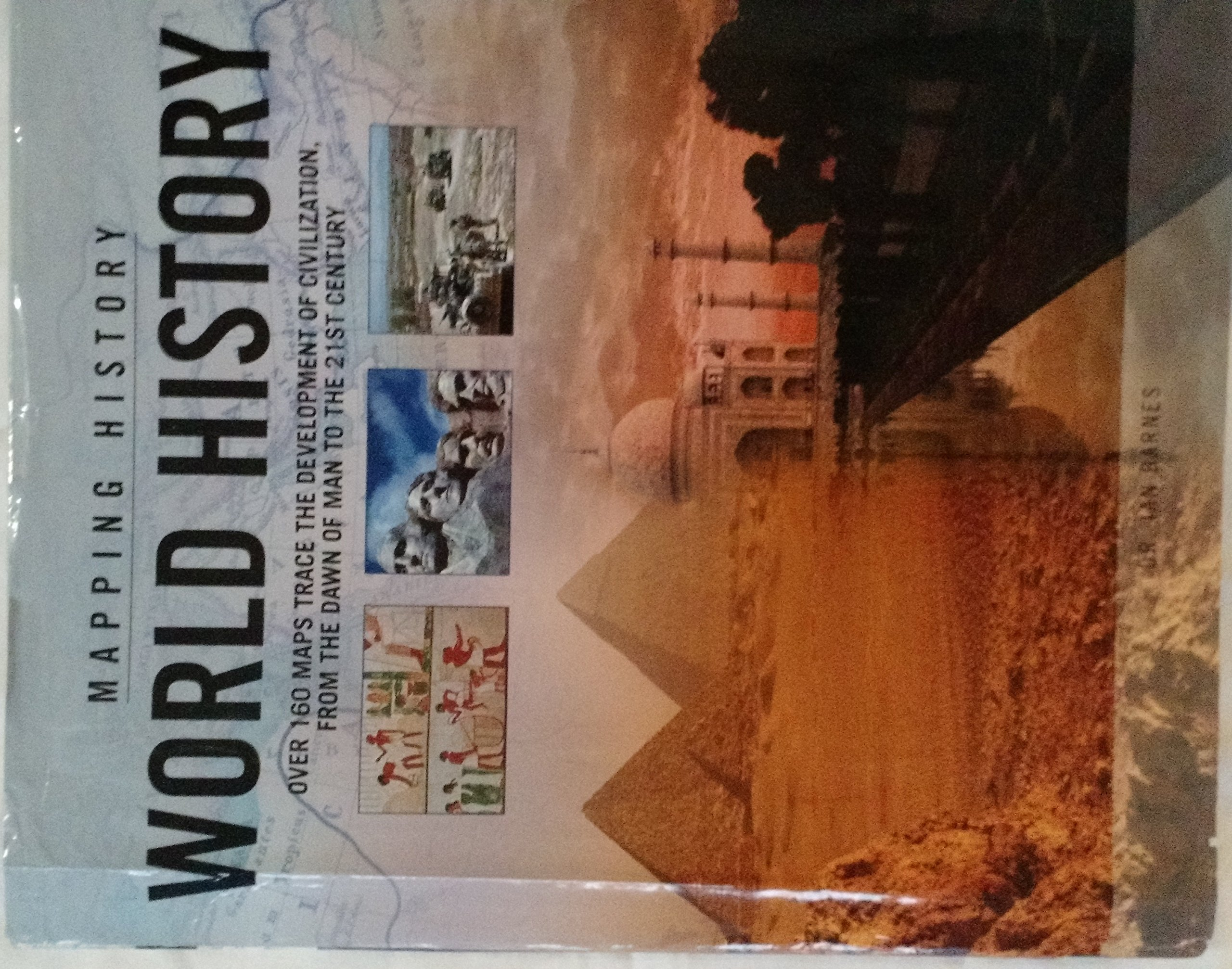 Download Mapping History World History (Over 160 Maps Trace the Development of Civilization,from the Dawn of Men to the 21 St Century) ebook