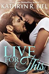 Live for This: A Redemption Romance Kindle Edition