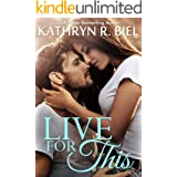 Live for This: A Redemption Romance