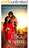 On the Edge of Sunrise (The Long-Hair Saga Book 1)