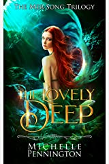 The Lovely Deep (The Mer Song Trilogy Book 1)