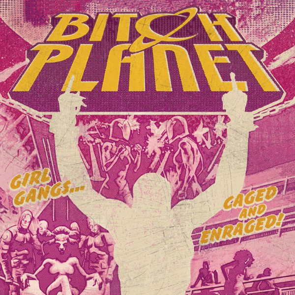 Bitch Planet (Issues) (14 Book Series)