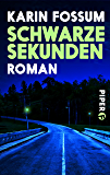 Schwarze Sekunden: Roman (Konrad Sejer 24288)