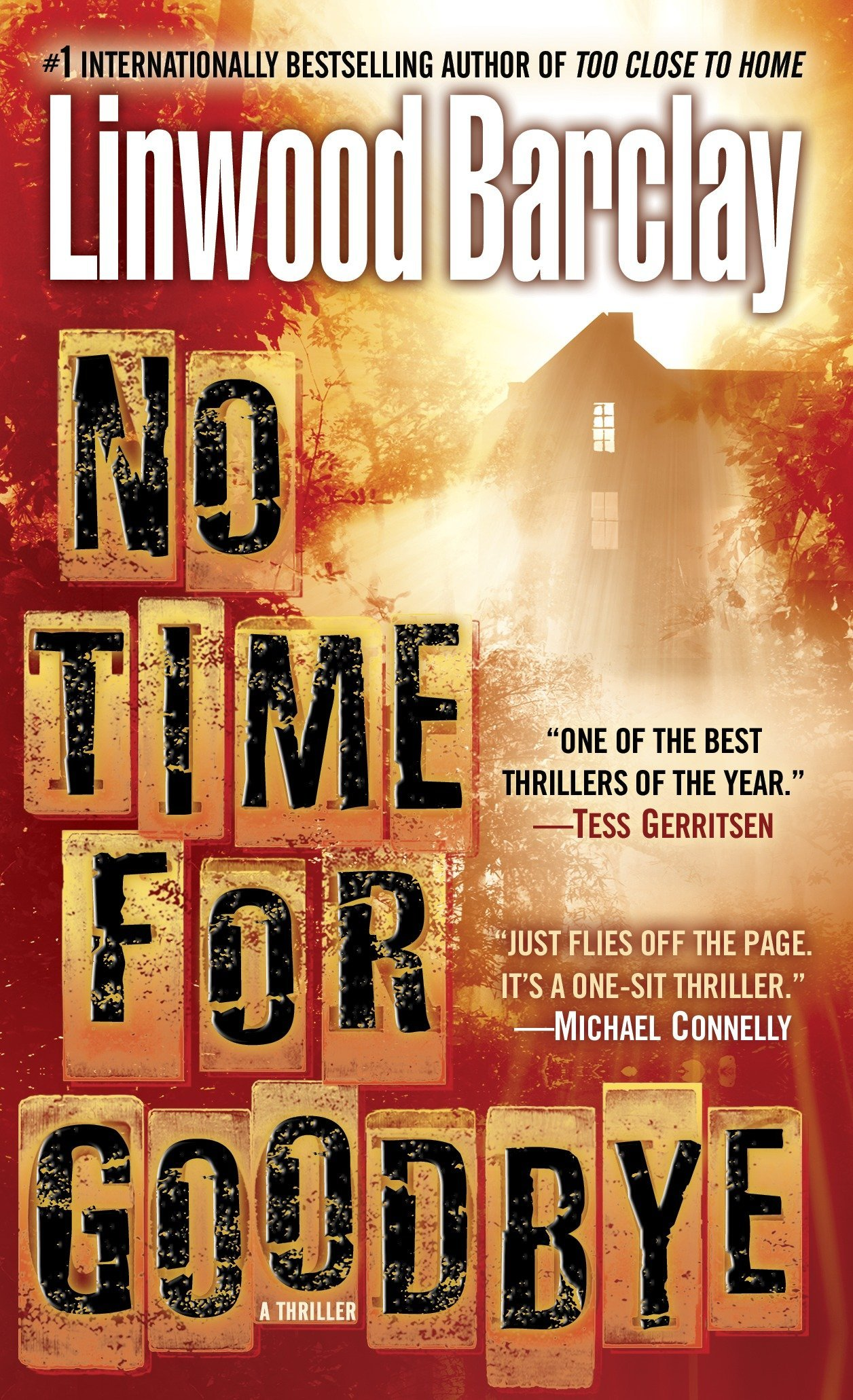 No Time for Goodbye: A Thriller Mass Market Paperback – August 26, 2008 Linwood Barclay Bantam 0553590421 Thrillers - Suspense