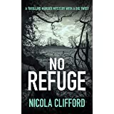 No Refuge: A thrilling murder mystery with a big twist