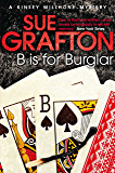 B is for Burglar (Kinsey Millhone Alphabet series Book 2)