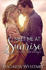 Meet Me At Sunrise (Romano Family Book 2) Kindle Edition