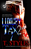 Luxury Tax 2 (The Cartel Publications Presents)