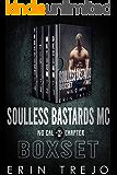 Soulless Bastards MC No Cal Boxset