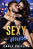 Sexy Mine (The Sexy Series Book 3)
