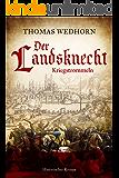 Der Landsknecht: Kriegstrommeln (German Edition)
