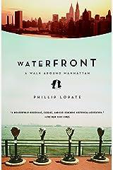 Waterfront: A Walk Around Manhattan Paperback