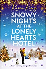 Snowy Nights at the Lonely Hearts Hotel: A heart warming feel good romance Kindle Edition