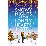 Snowy Nights at the Lonely Hearts Hotel: A heart warming feel good romance