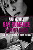 Gay Romance Sammelband: Guy | My Boyfriend's Ex | Click for Love