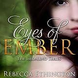 Eyes of Ember: Imdalind, Book 2