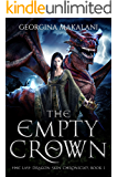 The Empty Crown (The Last Dragon Skin Chronicles Book 1)