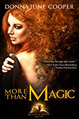 More Than Magic  (Books of the Kindling Book 1) Kindle Edition