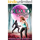 Blood Singers (A Rejected Mates Vampire Wolf Shifter Dark Romance ) (The Blood Series Book 1)