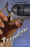 Brimstone: Louise Conan Doyle Mystery #1 (Louise Conan Doyle Mysteries)
