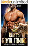Ruby's Royal Taming: The Princess's Wolf Obsession (Northern Realm Royal Wolves Book 3)