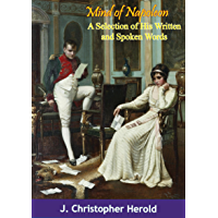 Mind of Napoleon: A Selection of His Written and Spoken Words