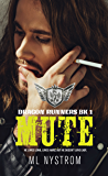 Mute: Motorcycle Club Romance (Dragon Runners Book 1)