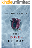 The Roses of May (The Collector Trilogy Book 2)