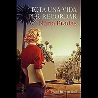 Tota una vida per recordar: Premi Ramon Llull 2020 (Catalan Edition)