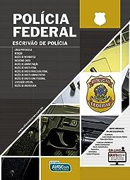 Polícia Federal. Escrivão de Polícia