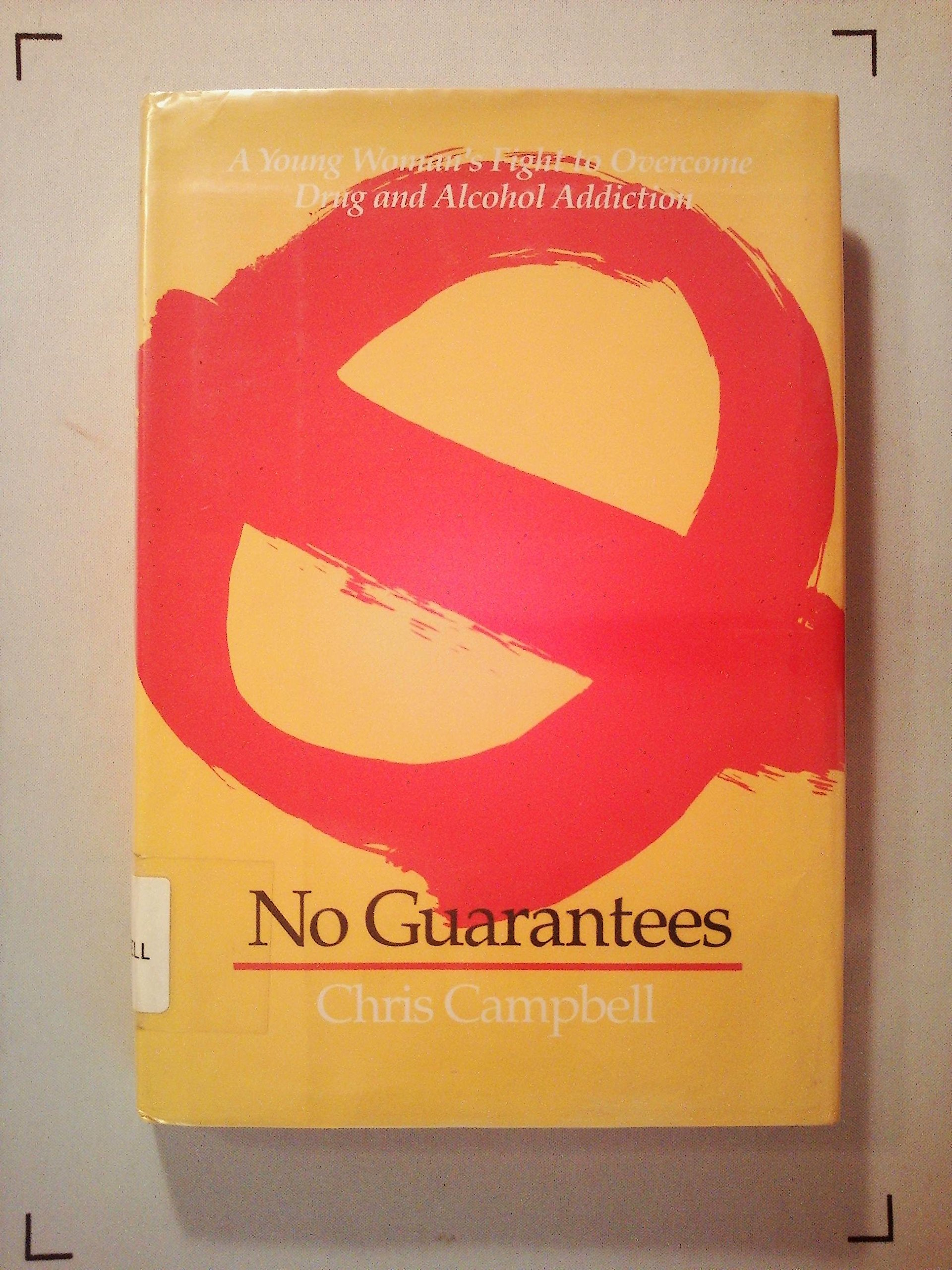 No Guarantees: A Young Woman's Fight to Overcome Drug and Alcohol Addiction