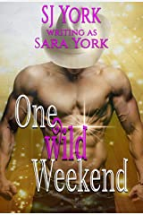 One Wild Weekend (English Edition) Edición Kindle