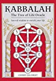 Kabbalah: The Tree of Life Oracle: Sacred Wisdom to Enrich Your Life