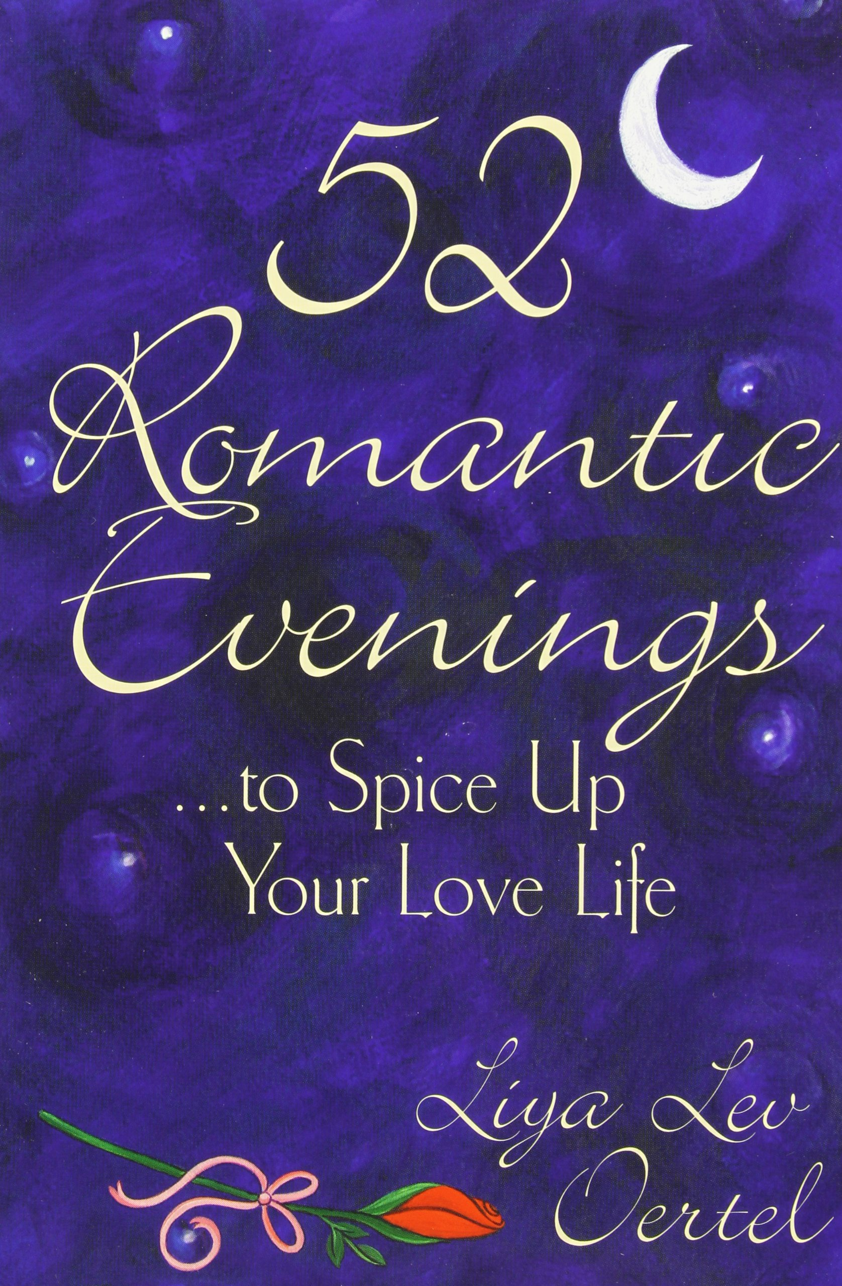 52 Romantic Evenings to Spice Up Your Love Life ebook