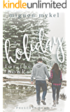 A Holiday for the Books: A Prescott Christmas Story (Prescott Family)