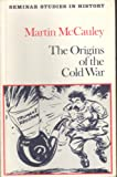 The Origins of the Cold War (Seminar Studies in History)