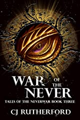 War of the Never: A YA Sci fi Fantasy Romance (Tales of the Neverwar Book 3) Kindle Edition