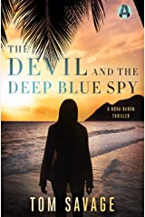 The Devil and the Deep Blue Spy: A Nora Baron Thriller Kindle Edition