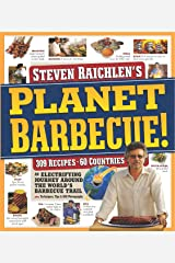 Planet Barbecue!: 309 Recipes, 60 Countries Kindle Edition