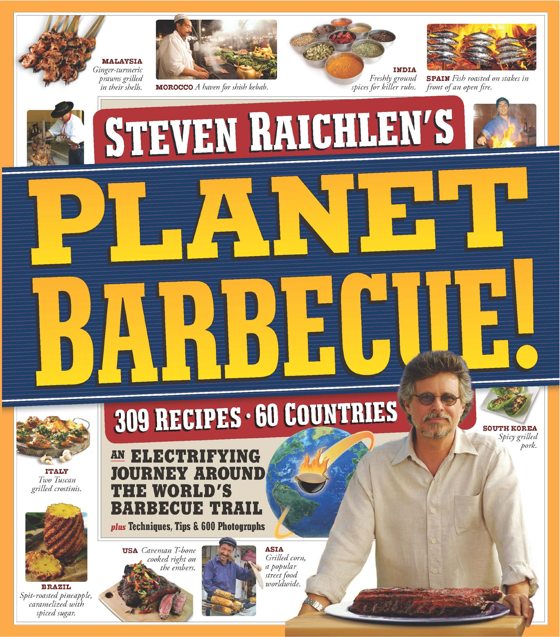 Download Planet Barbecue!: 309 Recipes, 60 Countries pdf