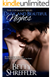 Dark and Beautiful Nights (The Vampire Covenant Series Book 3)
