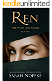 Ren: The Monster's Death: A Paranomal/Psychological Thriller (A Dream Traveler Series: Ren Book 5)