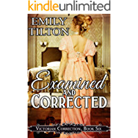 Examined and Corrected (Victorian Correction Book 6)