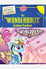 My Little Pony: The Wonderbolts Academy Handbook (My Little Pony (Little, Brown & Company)) Kindle Edition